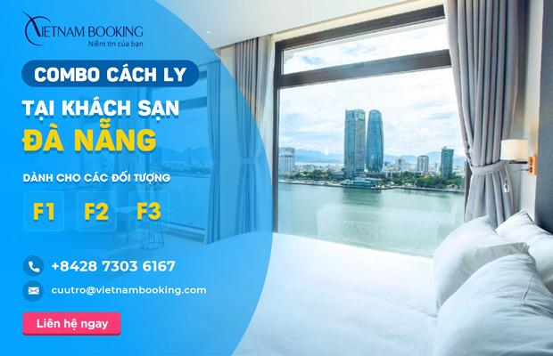Combo khách sạn cách ly cho F1 F2 F3 tại Đà Nẵng giá rẻ